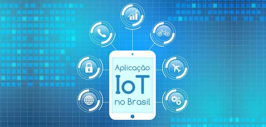 Aplicação IoT no Brasil